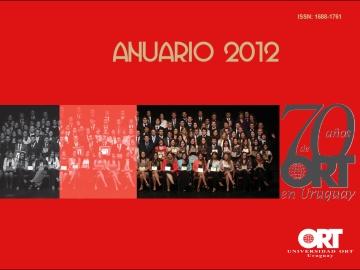 Anuario 2012 - Universidad ORT Uruguay